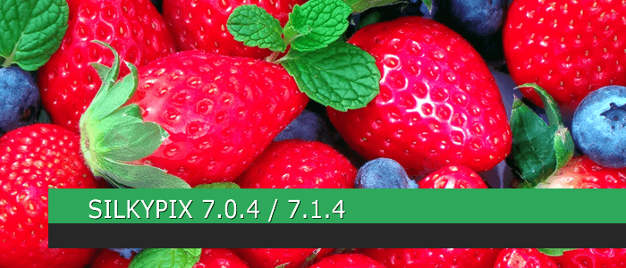 SILKYPIX 7.0.4 / 7.1.4 Update