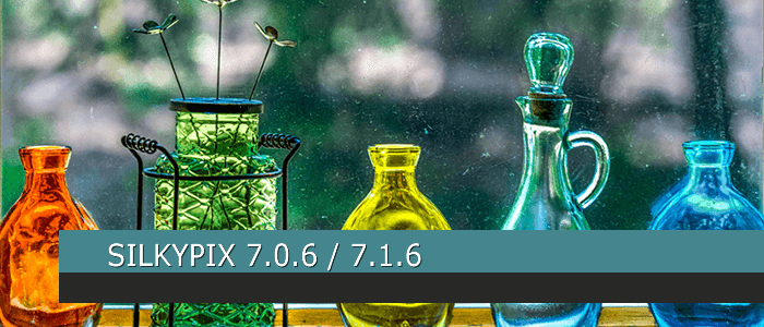 SILKYPIX 7.0.6 / SILKYPIX 7.1.6